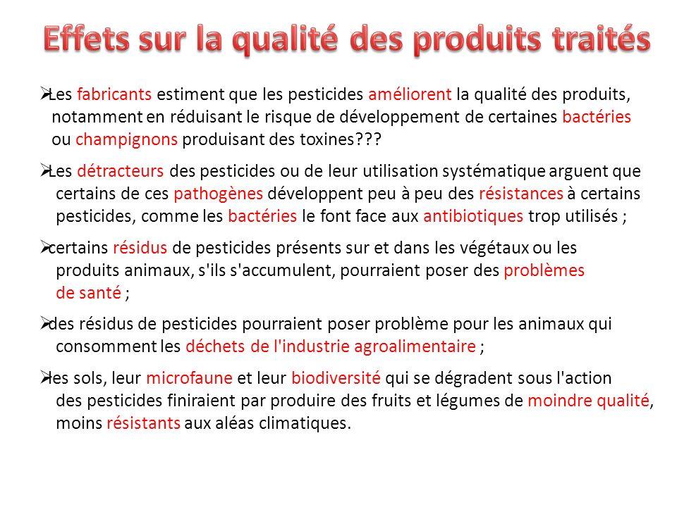 Effets sur la qualité des produits traités