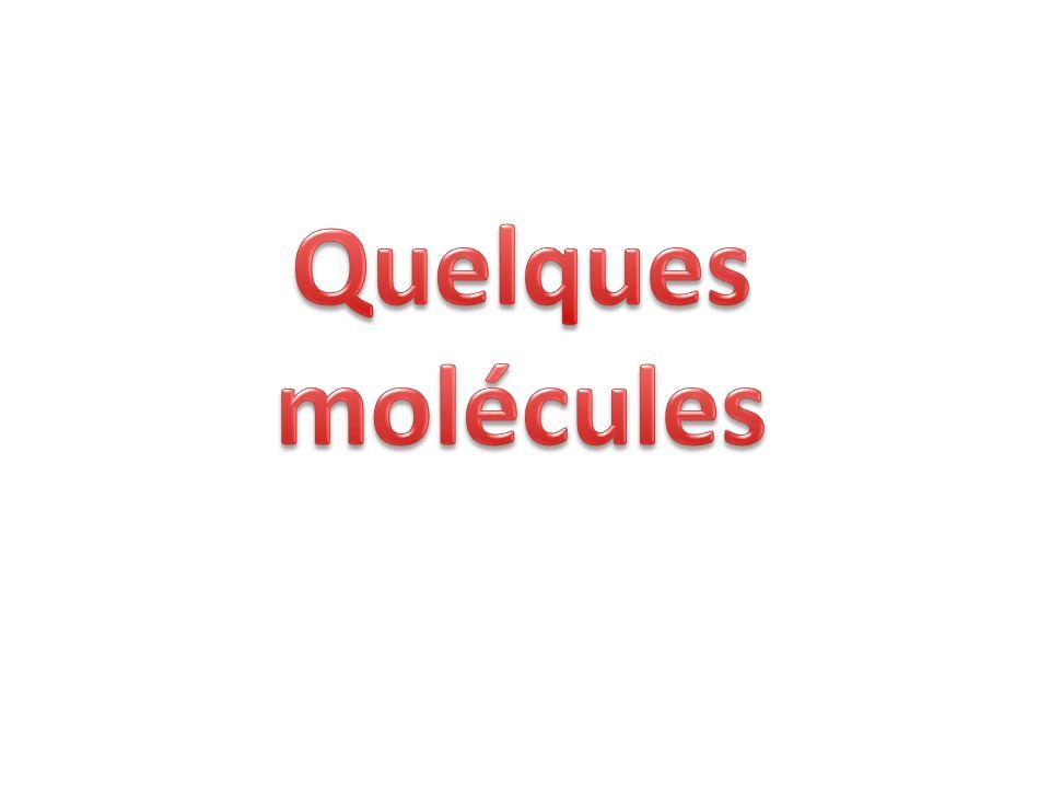 Quelques molécules
