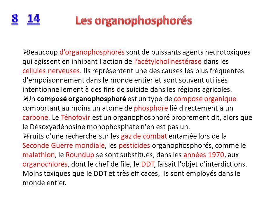 8 14. Les organophosphorés.
