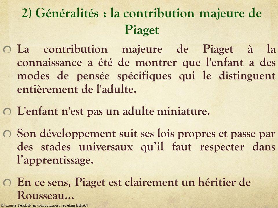 2) Généralités : la contribution majeure de Piaget