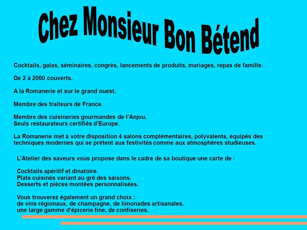 Chez Monsieur Bon Bétend