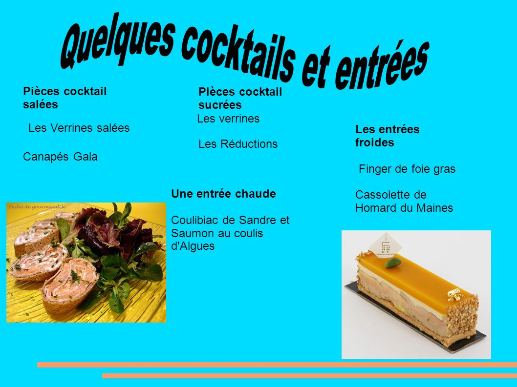 Quelques cocktails et entrées