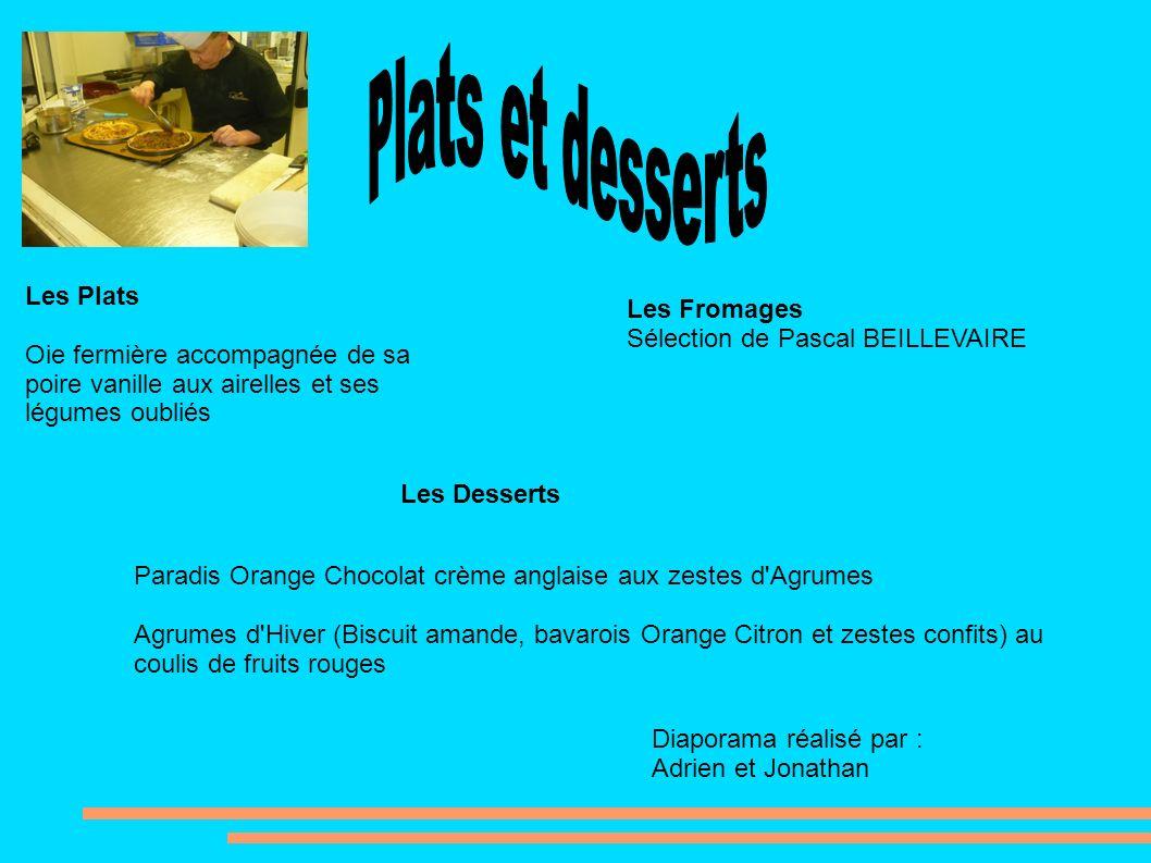 Plats et desserts Les Plats Les Fromages