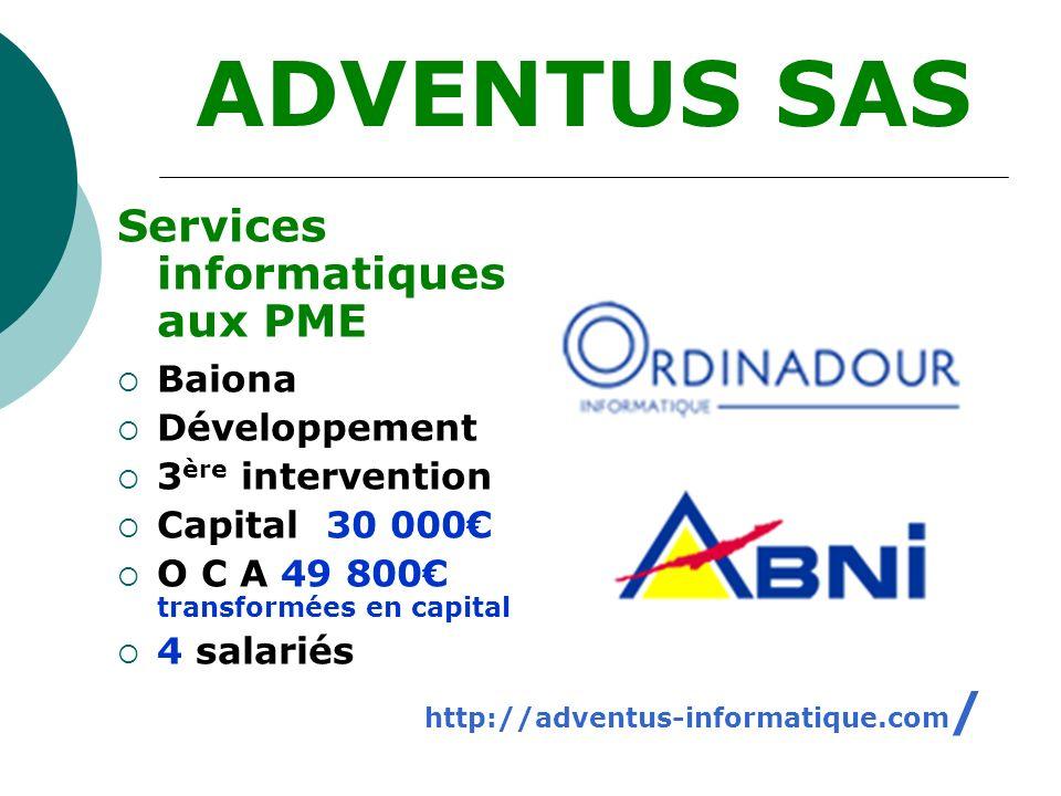 ADVENTUS SAS Services informatiques aux PME Baiona Développement