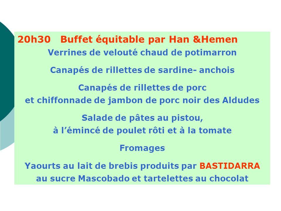 20h30 Buffet équitable par Han &Hemen