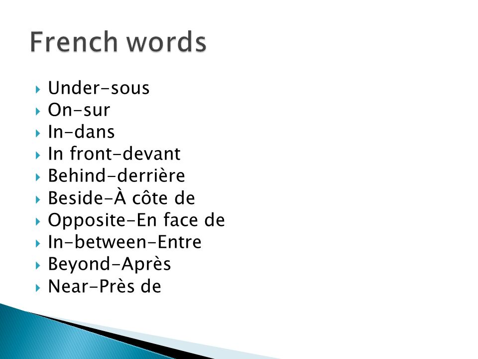 French words Under-sous On-sur In-dans In front-devant Behind-derrière