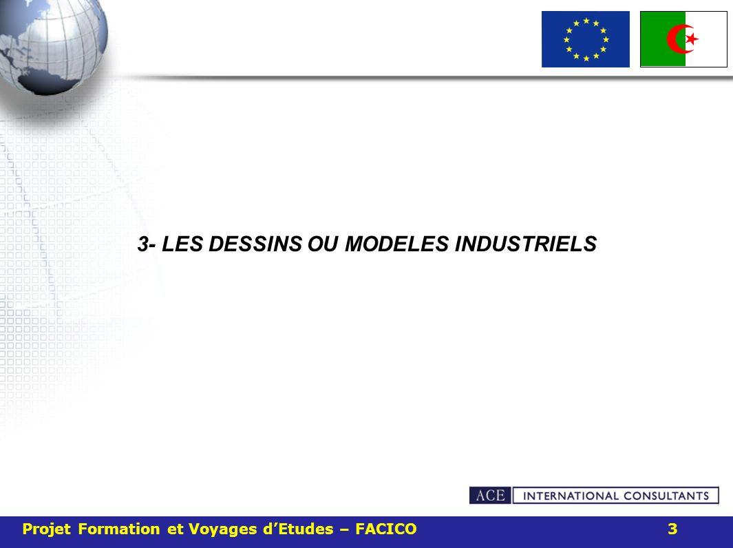 3- LES DESSINS OU MODELES INDUSTRIELS