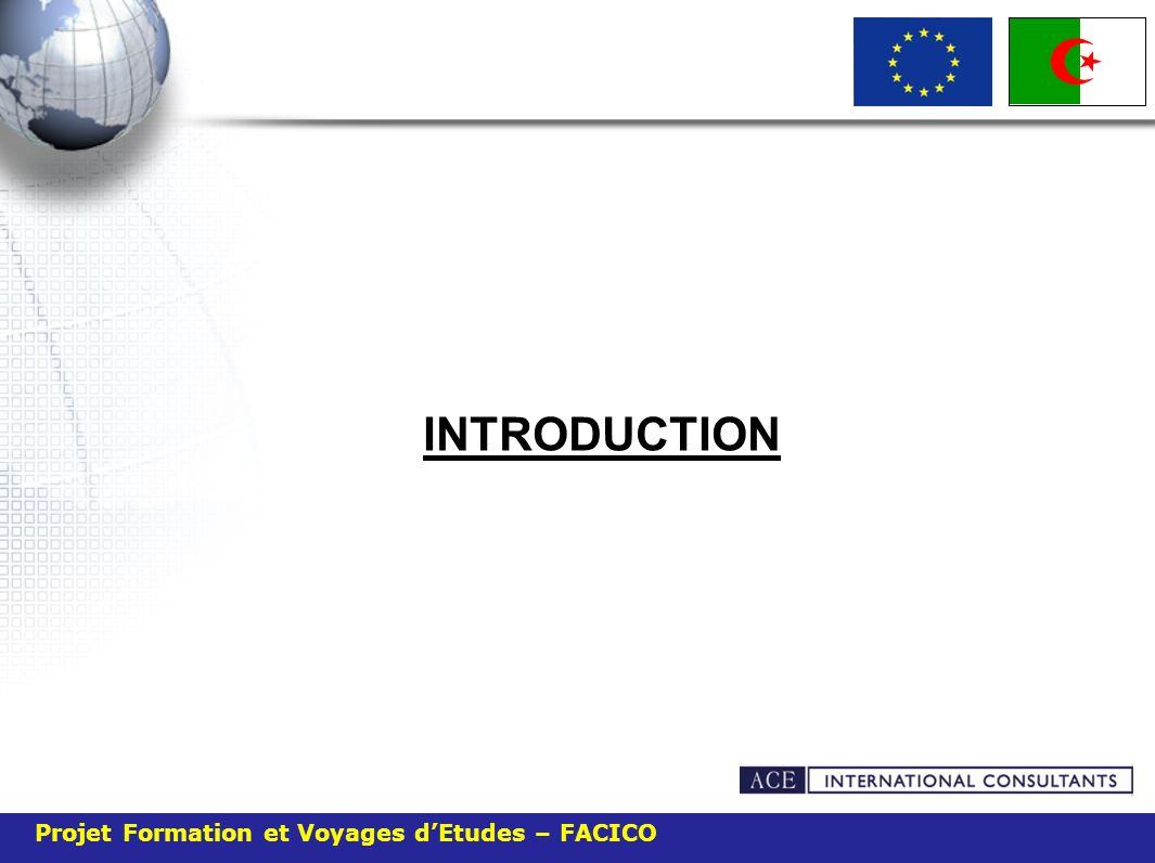 INTRODUCTION Projet Formation et Voyages d'Etudes – FACICO 4