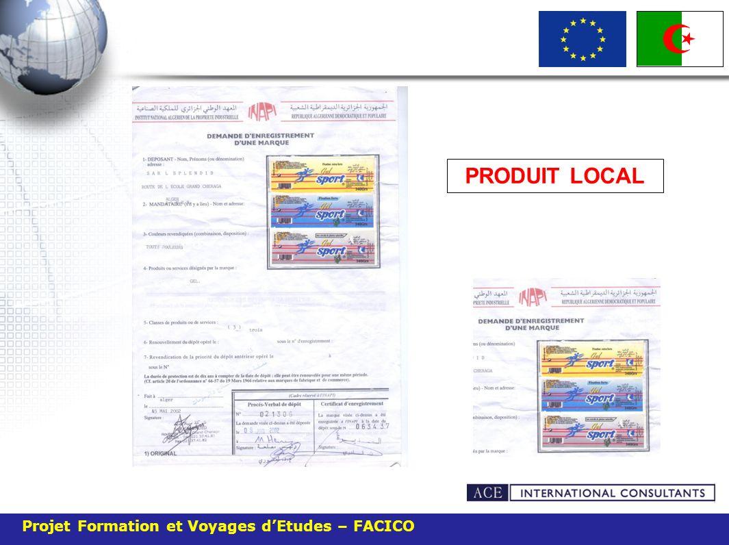 PRODUIT LOCAL Projet Formation et Voyages d'Etudes – FACICO 52