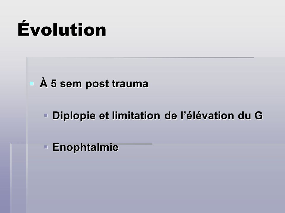 Évolution À 5 sem post trauma