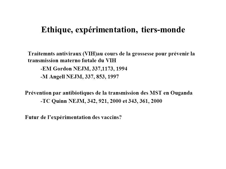 Ethique, expérimentation, tiers-monde
