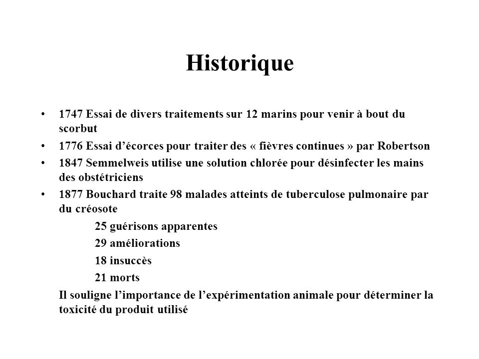 Historique 1747 Essai de divers traitements sur 12 marins pour venir à bout du scorbut.