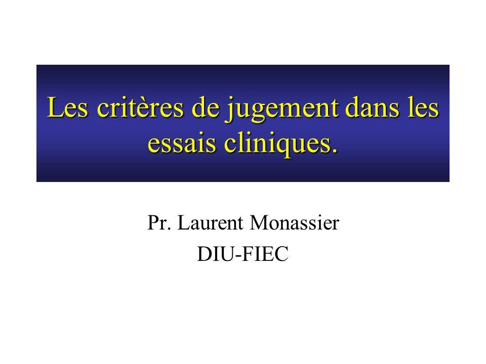 Les critères de jugement dans les essais cliniques.