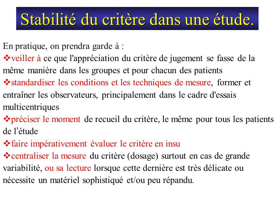 Stabilité du critère dans une étude.