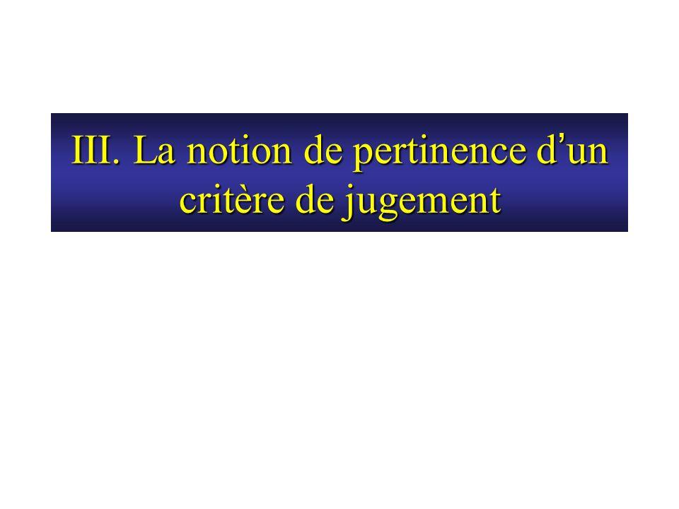 III. La notion de pertinence d'un critère de jugement
