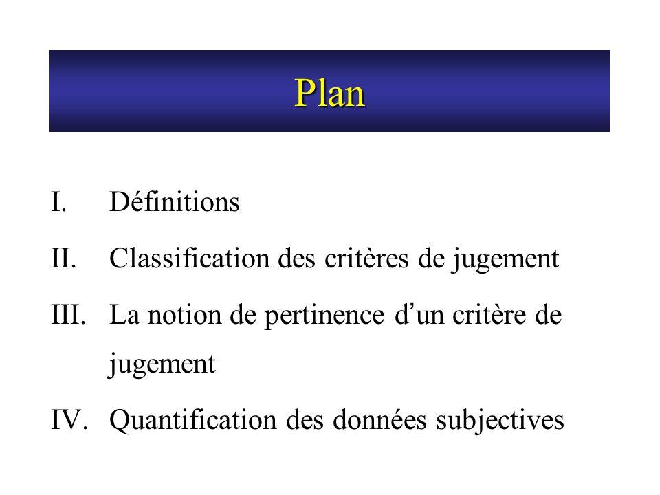 Plan Définitions Classification des critères de jugement