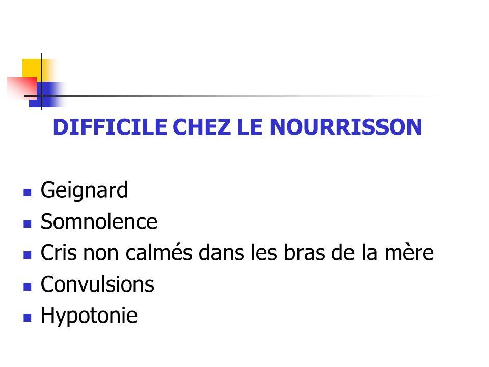 DIFFICILE CHEZ LE NOURRISSON