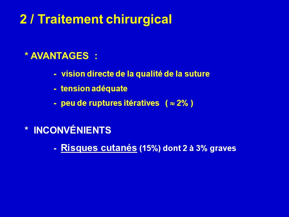 2 / Traitement chirurgical