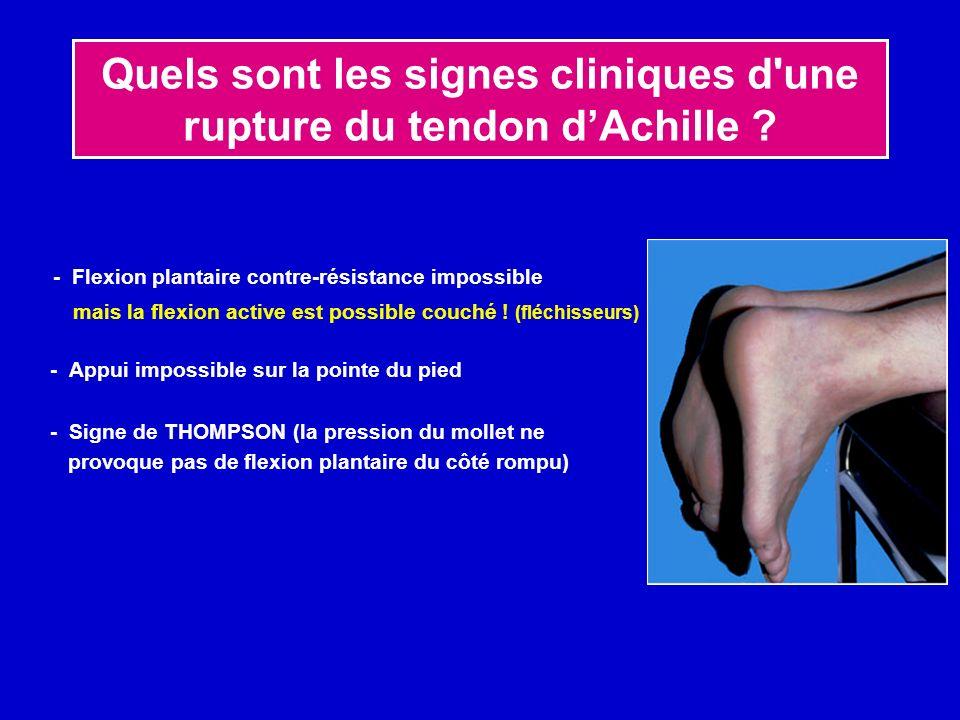 Quels sont les signes cliniques d une rupture du tendon d'Achille