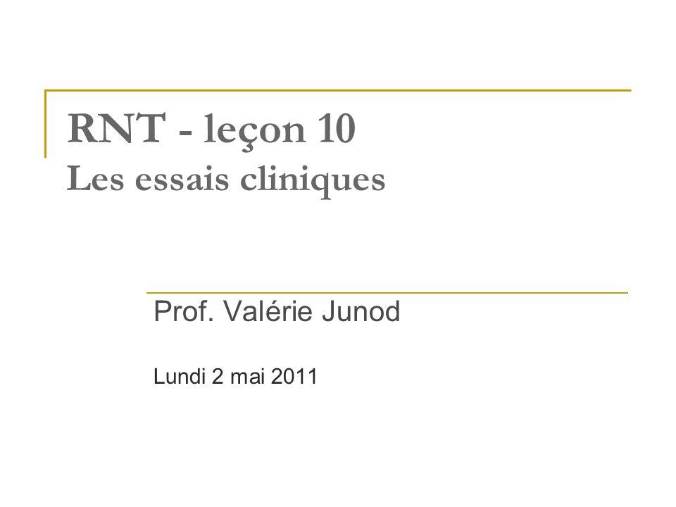 RNT - leçon 10 Les essais cliniques