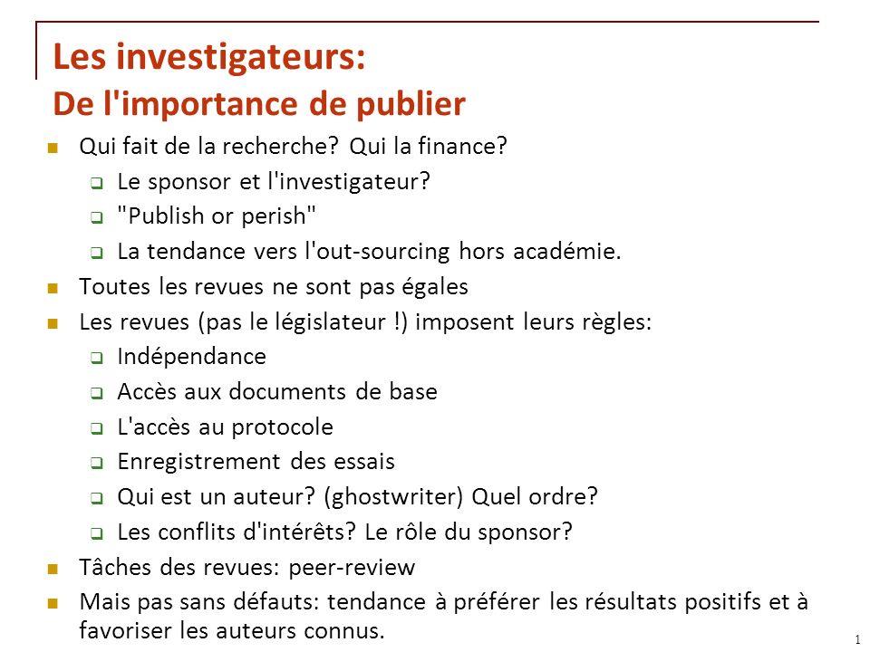 Les investigateurs: De l importance de publier