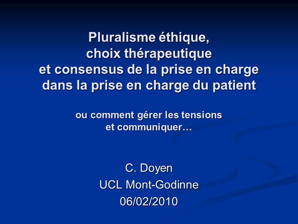 C. Doyen UCL Mont-Godinne 06/02/2010
