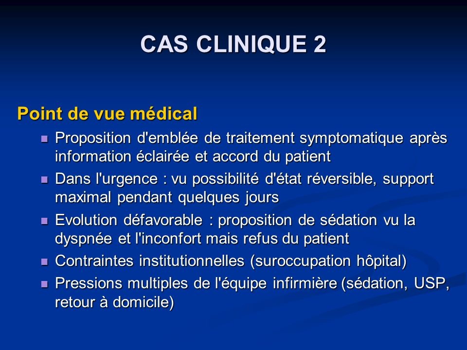 CAS CLINIQUE 2 Point de vue médical