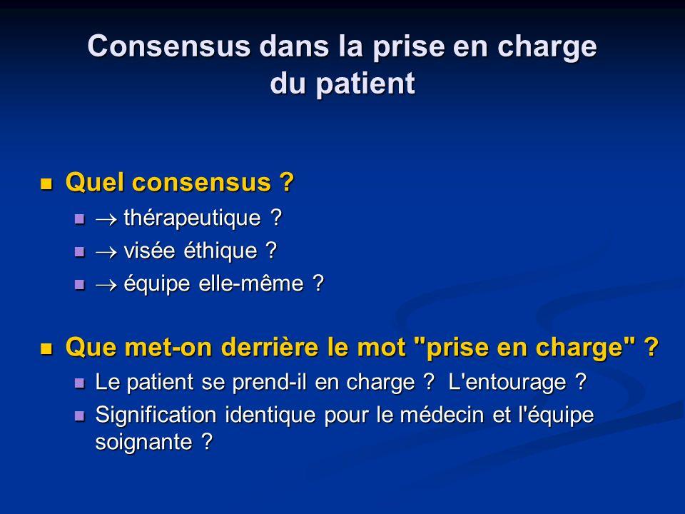 Consensus dans la prise en charge du patient