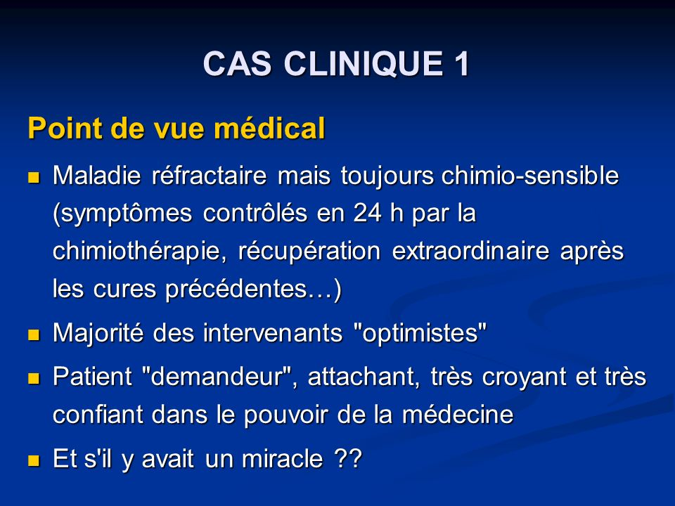 CAS CLINIQUE 1 Point de vue médical
