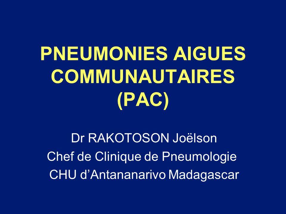 PNEUMONIES AIGUES COMMUNAUTAIRES (PAC)