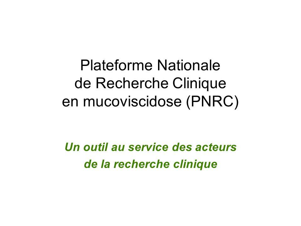 Plateforme Nationale de Recherche Clinique en mucoviscidose (PNRC)