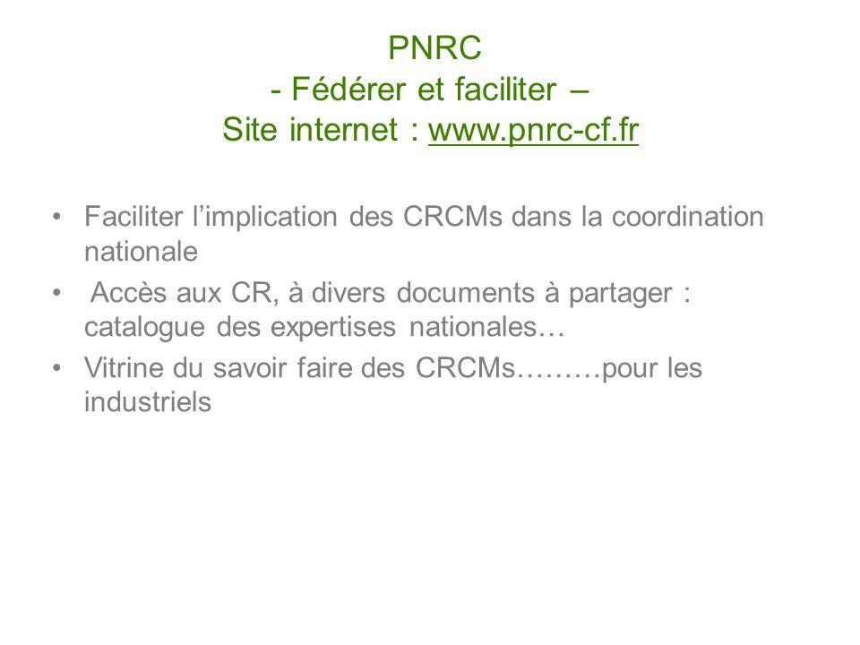 PNRC - Fédérer et faciliter – Site internet : www.pnrc-cf.fr