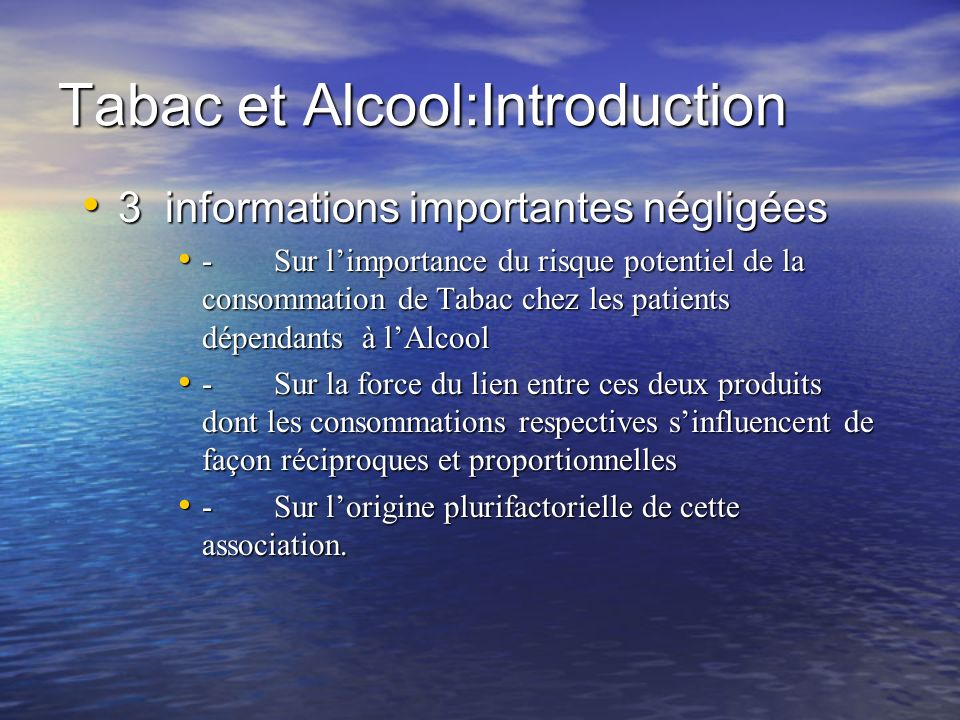 Tabac et Alcool:Introduction