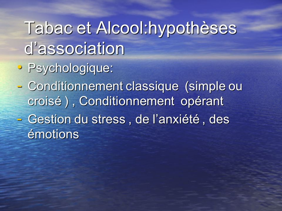 Tabac et Alcool:hypothèses d'association