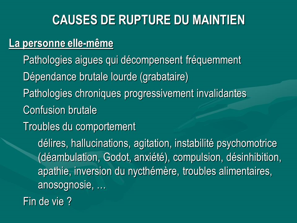 CAUSES DE RUPTURE DU MAINTIEN