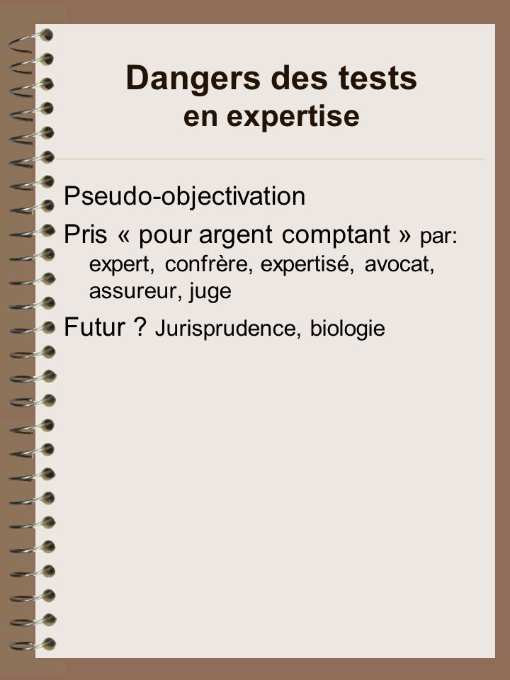 Dangers des tests en expertise