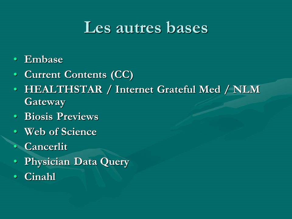 Les autres bases Embase Current Contents (CC)