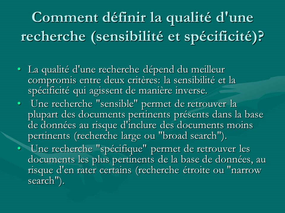 Comment définir la qualité d une recherche (sensibilité et spécificité)