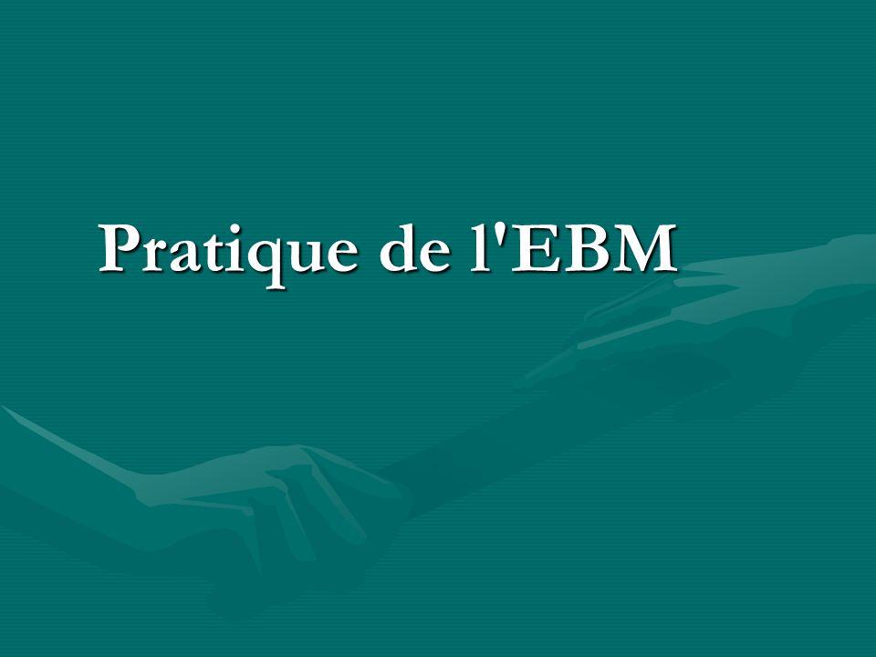 Pratique de l EBM