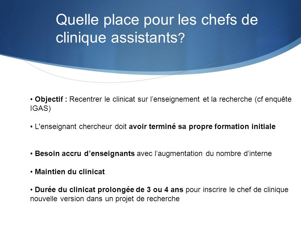 Quelle place pour les chefs de clinique assistants