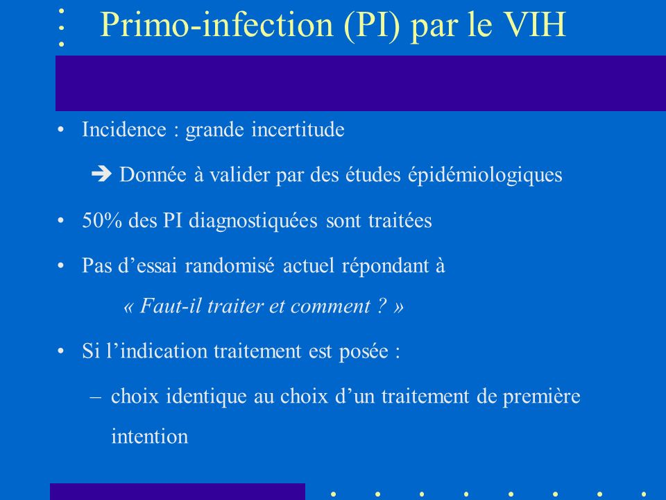 Primo-infection (PI) par le VIH