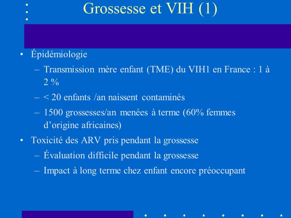 Grossesse et VIH (1) Épidémiologie