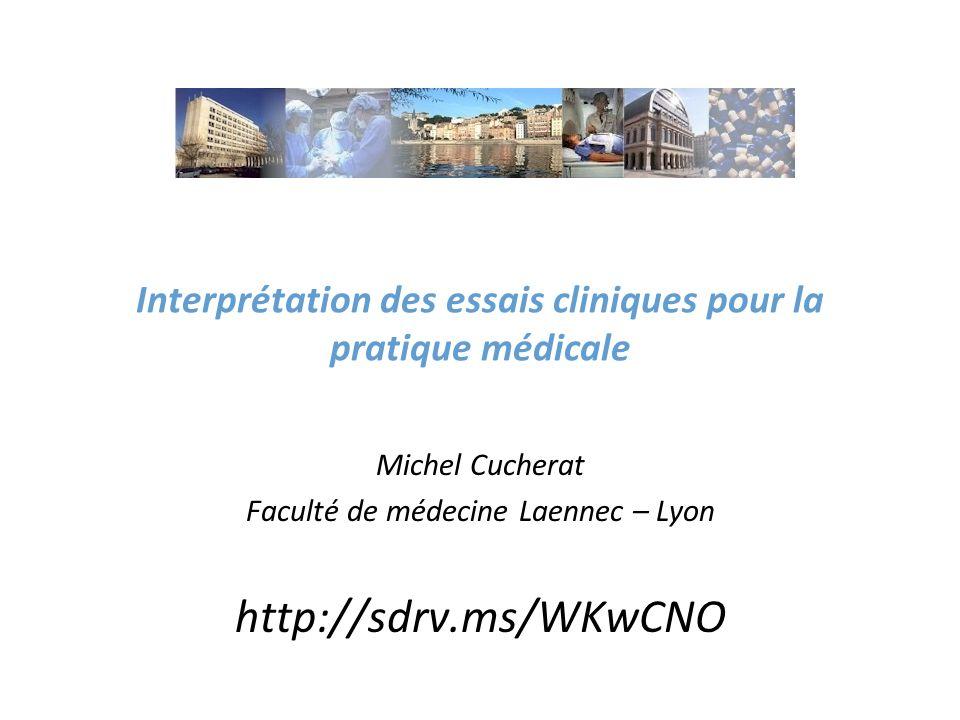Interprétation des essais cliniques pour la pratique médicale
