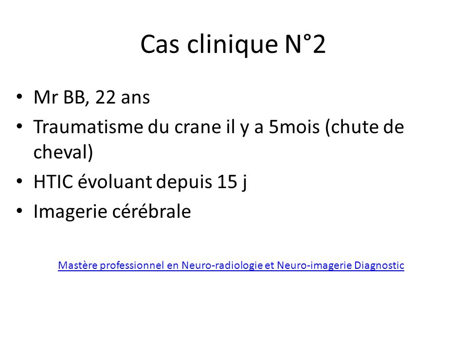 Cas clinique N°2 Mr BB, 22 ans