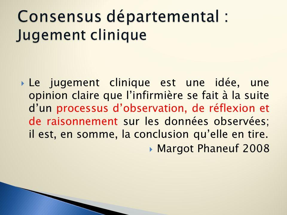 Consensus départemental : Jugement clinique