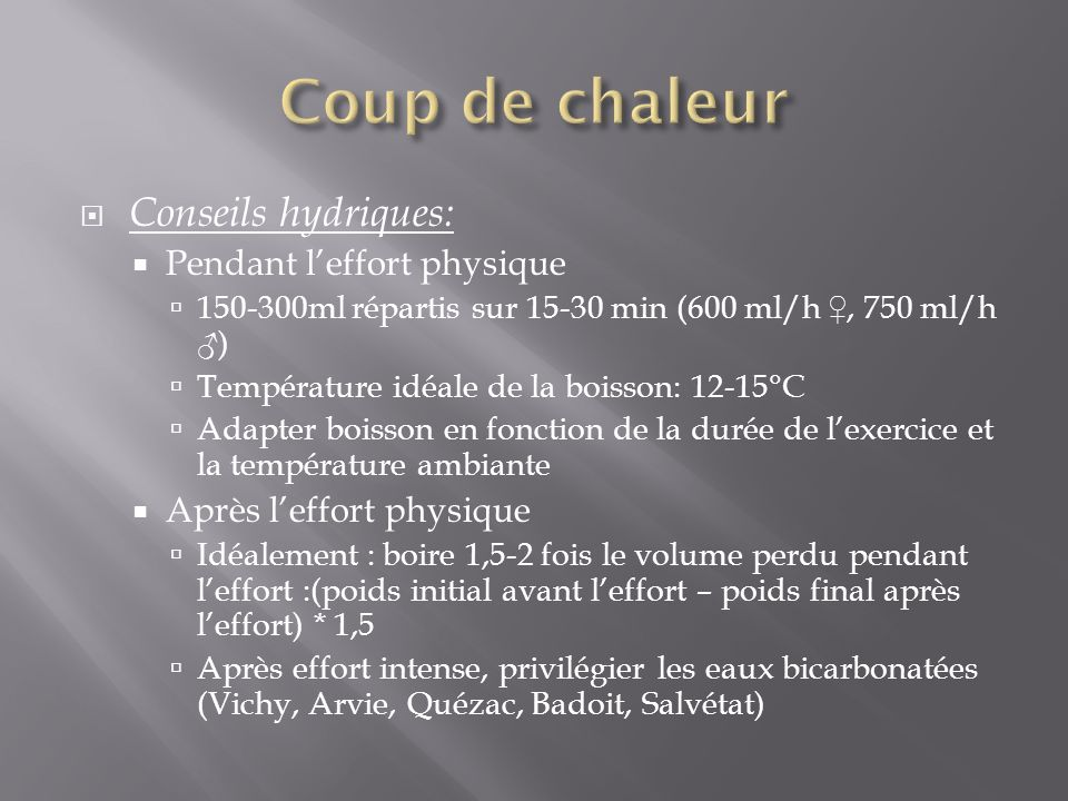 Coup de chaleur Conseils hydriques: Pendant l'effort physique