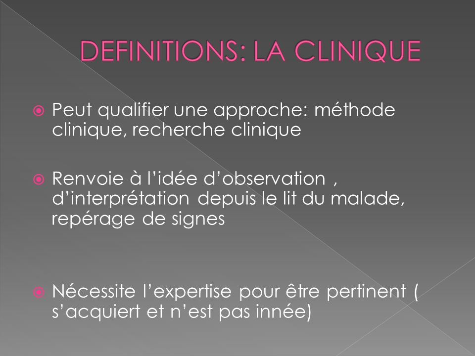 DEFINITIONS: LA CLINIQUE