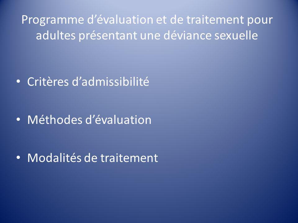 Programme d'évaluation et de traitement pour adultes présentant une déviance sexuelle