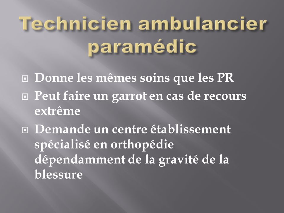 Technicien ambulancier paramédic