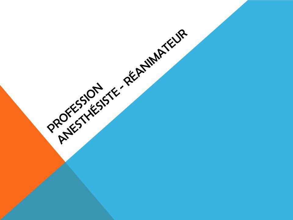 Profession anesthésiste - réanimateur
